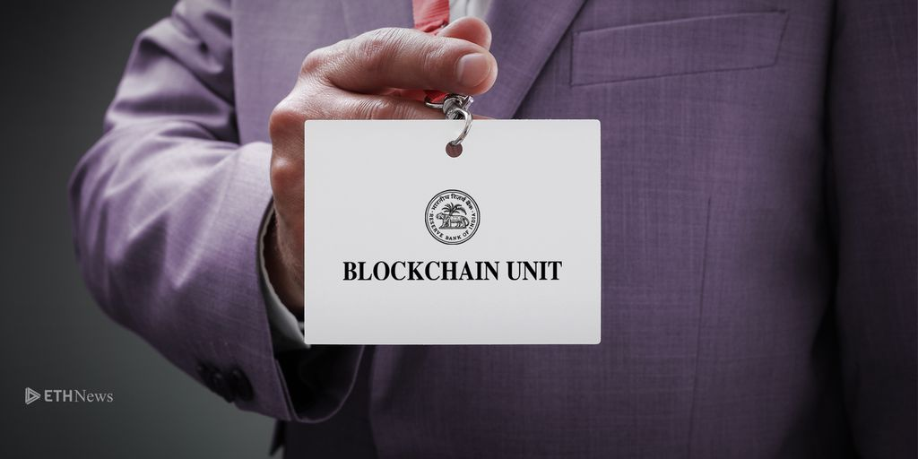 Reserve Bank Of India Creates New Blockchain Unit 08 28 2018