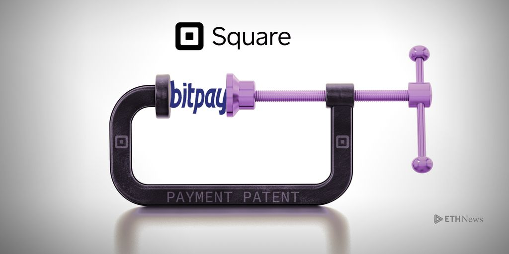 Square Crypto Payment Patent May Put Pressure On BitPay 08 29 2018