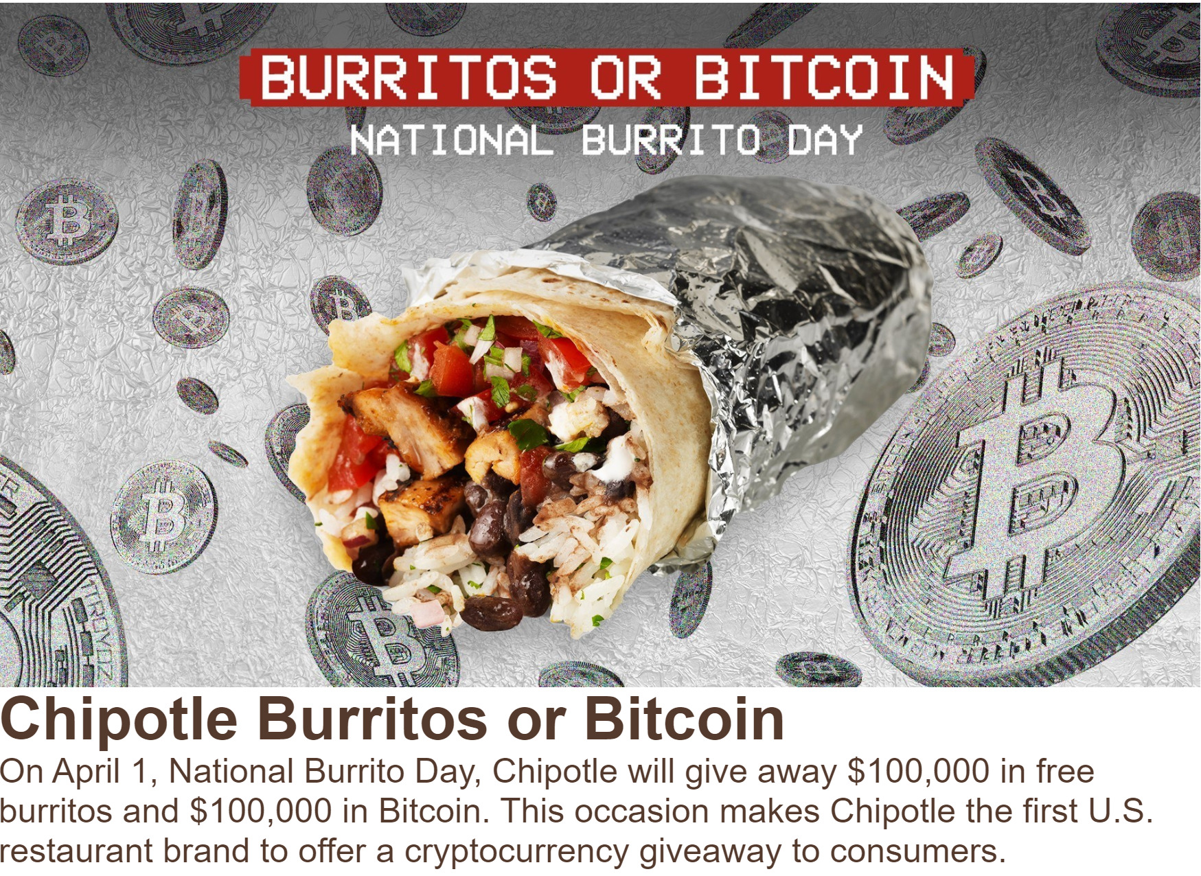 Free Bitcoin: Major US Fast Food Chain Chipotle Giving Away $100K in BTC to Celebrate National Burrito Day